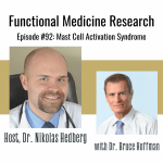 Mast Cell Activation Syndrome with Dr. Bruce Hoffman