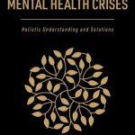 COVID-19 Mental Health Crises