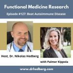 Beat Autoimmune Disease with Palmer Kippola